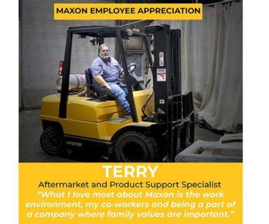 Maxon Employee Appreciation – Terry!