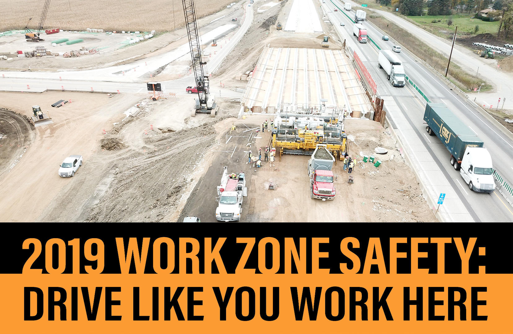 National Work Zone Awareness Week 2019